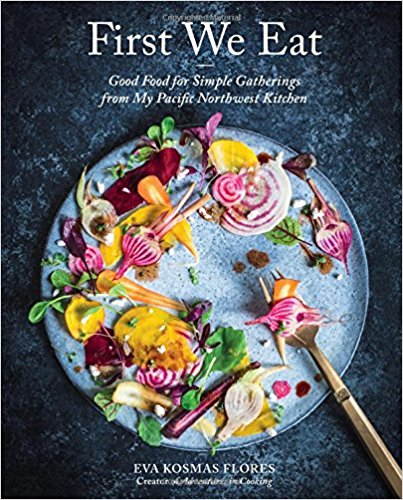 First We Eat Cookbook