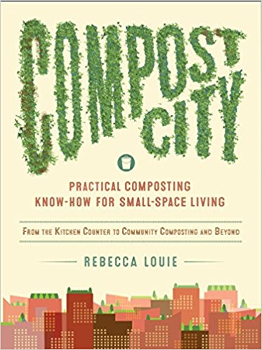 Compost City by Rebecca Louie