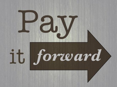 Pay it forward .jpg