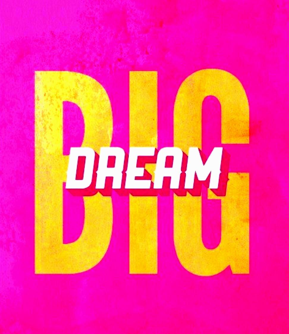 DREAMBIGPINK.jpg