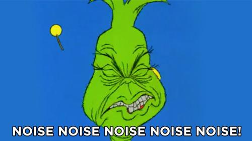 grinch noise.jpg