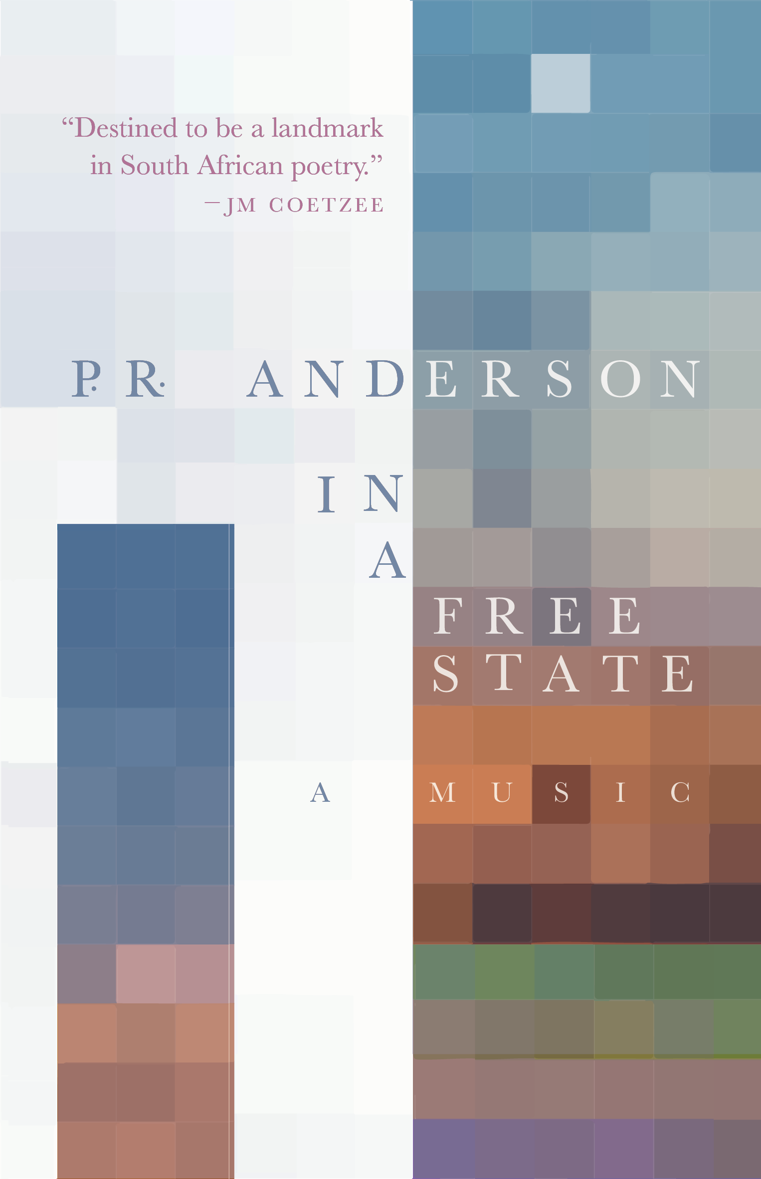 P.R. Anderson,  In A Free State