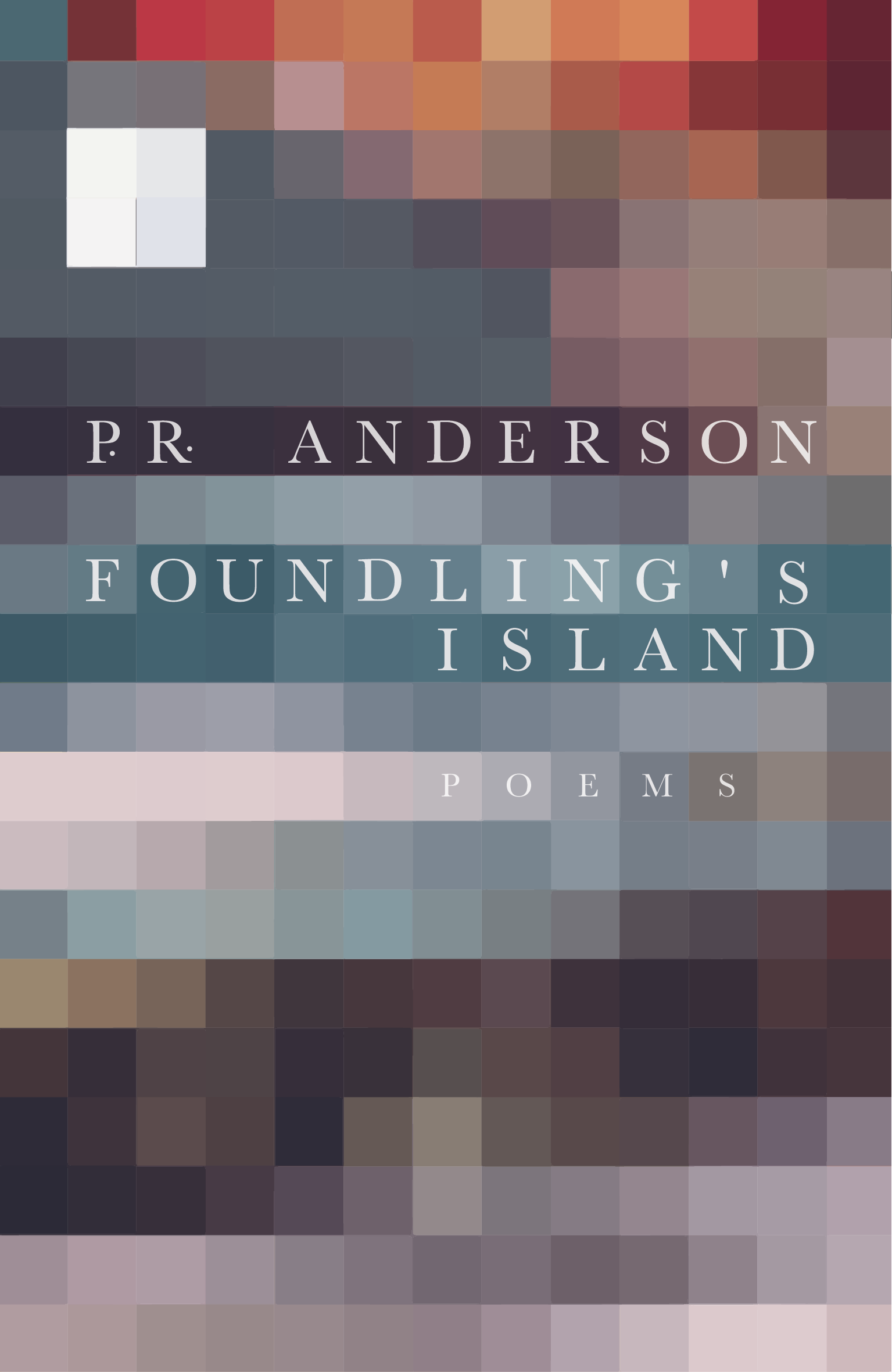P.R. Anderson,  Foundling's Island