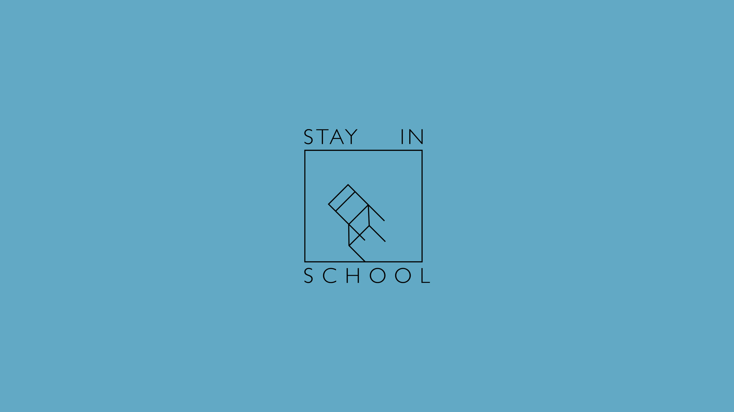 Stay in School