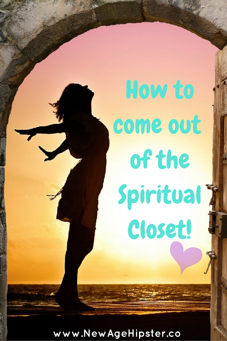 How to come out of the spiritual closet