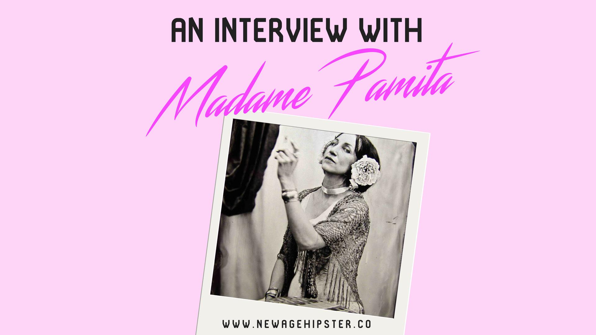 Madame Pamita on New Age Hipster x