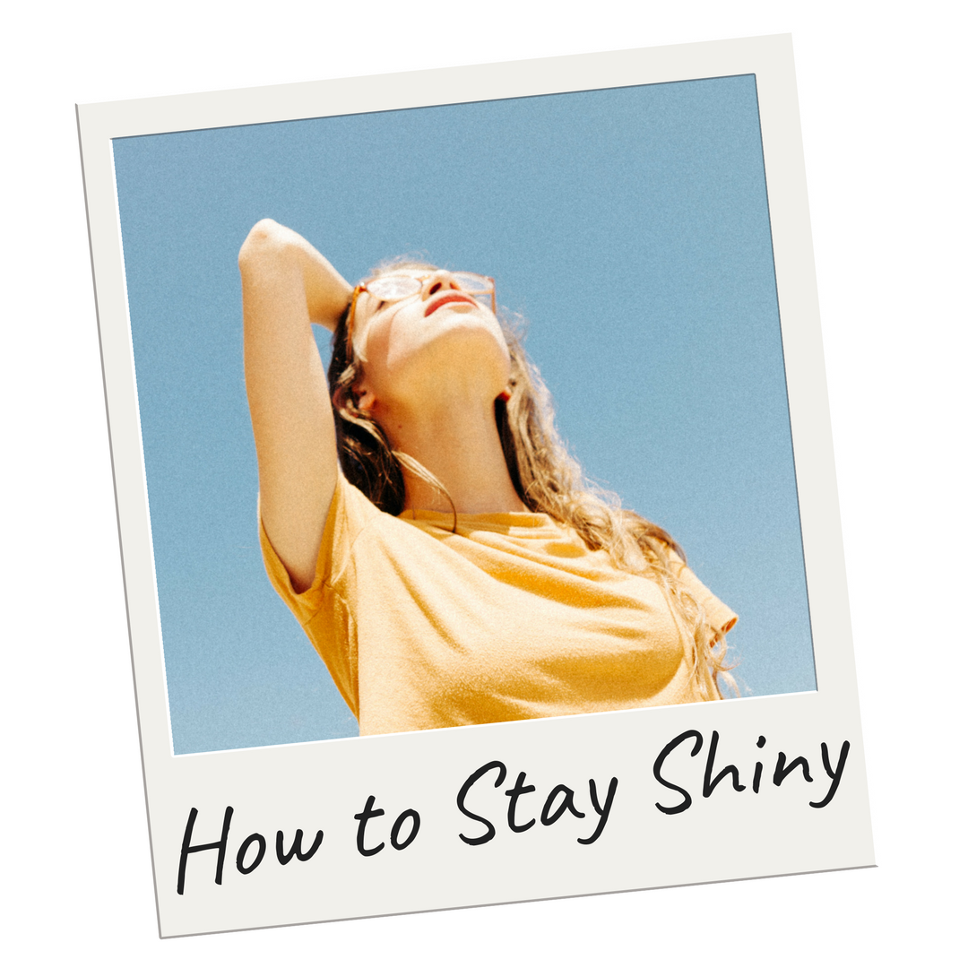 How to Stay Shiny