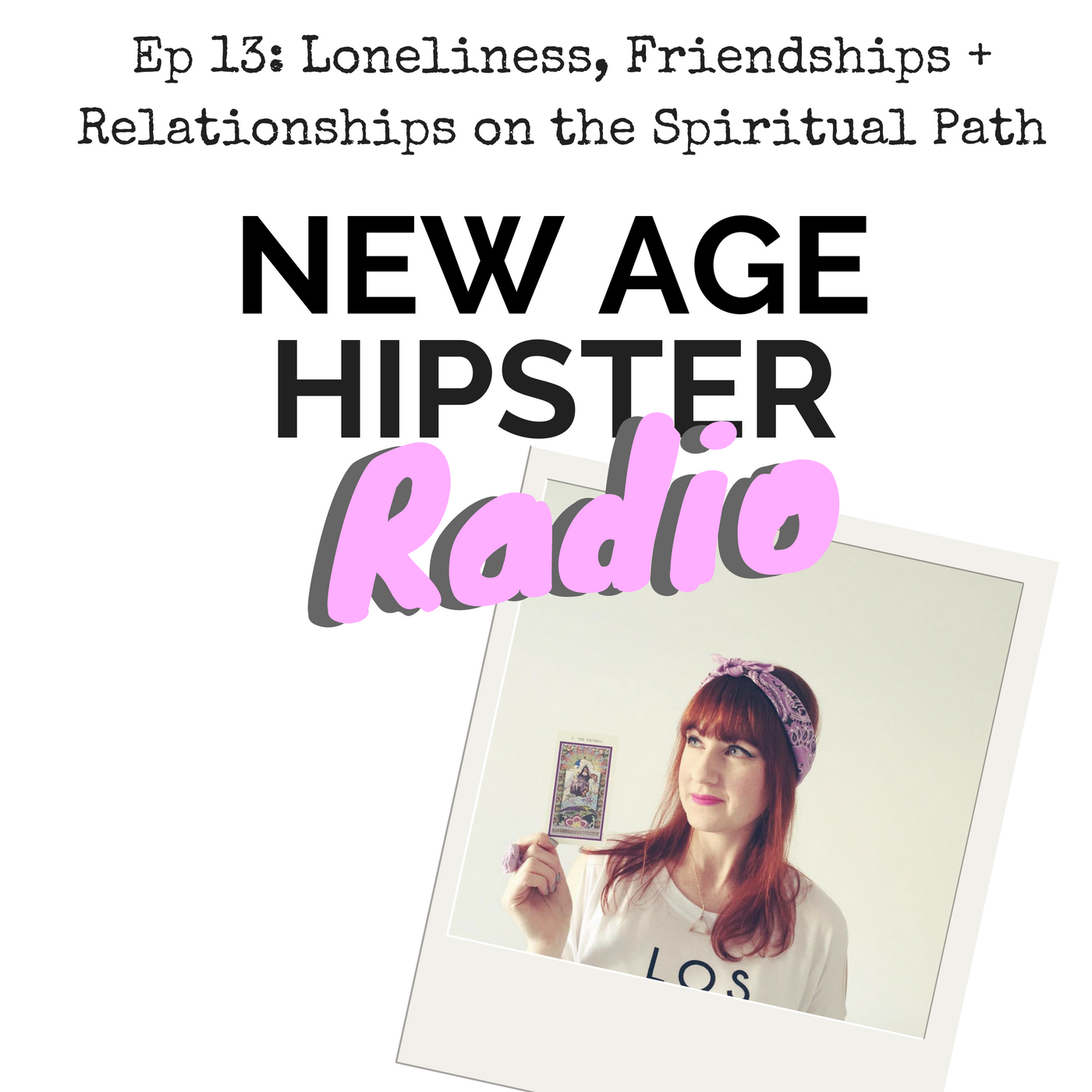 New Age Hipster Radio Ep 13