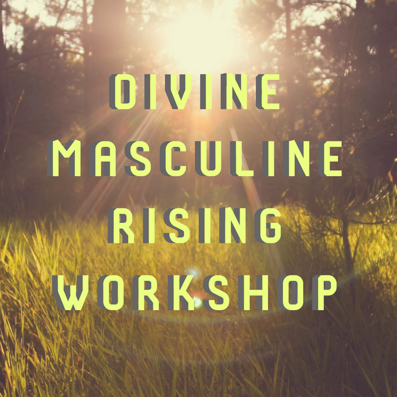 Divine Masculine Rising Workshop