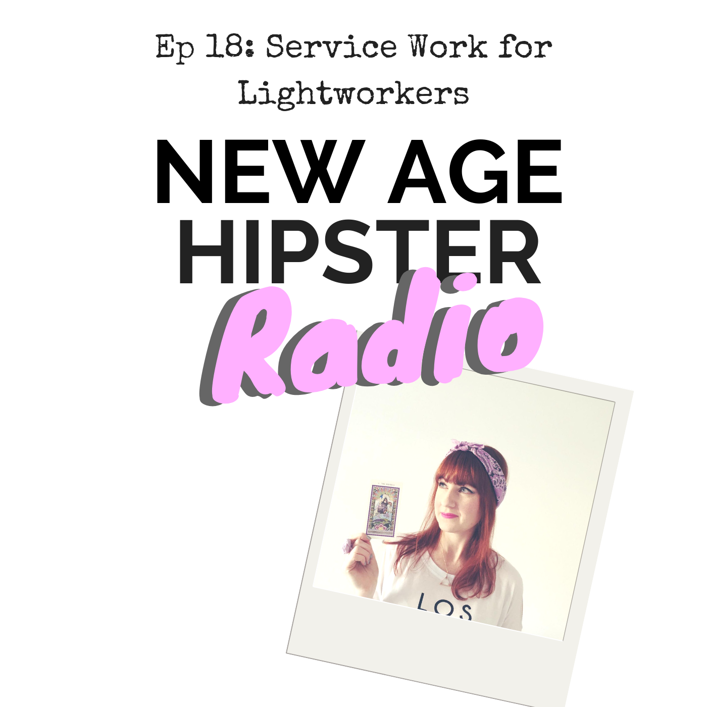 New Age Hipster Radio Episode 18