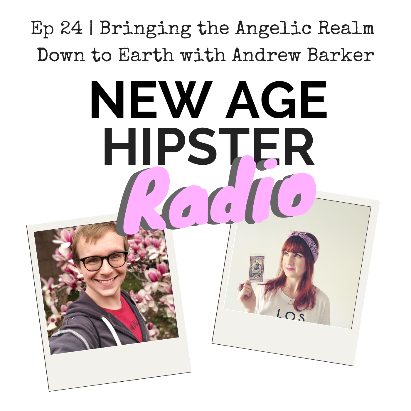 New Age Hipster Radio Podcast Angels with Andrew Barker