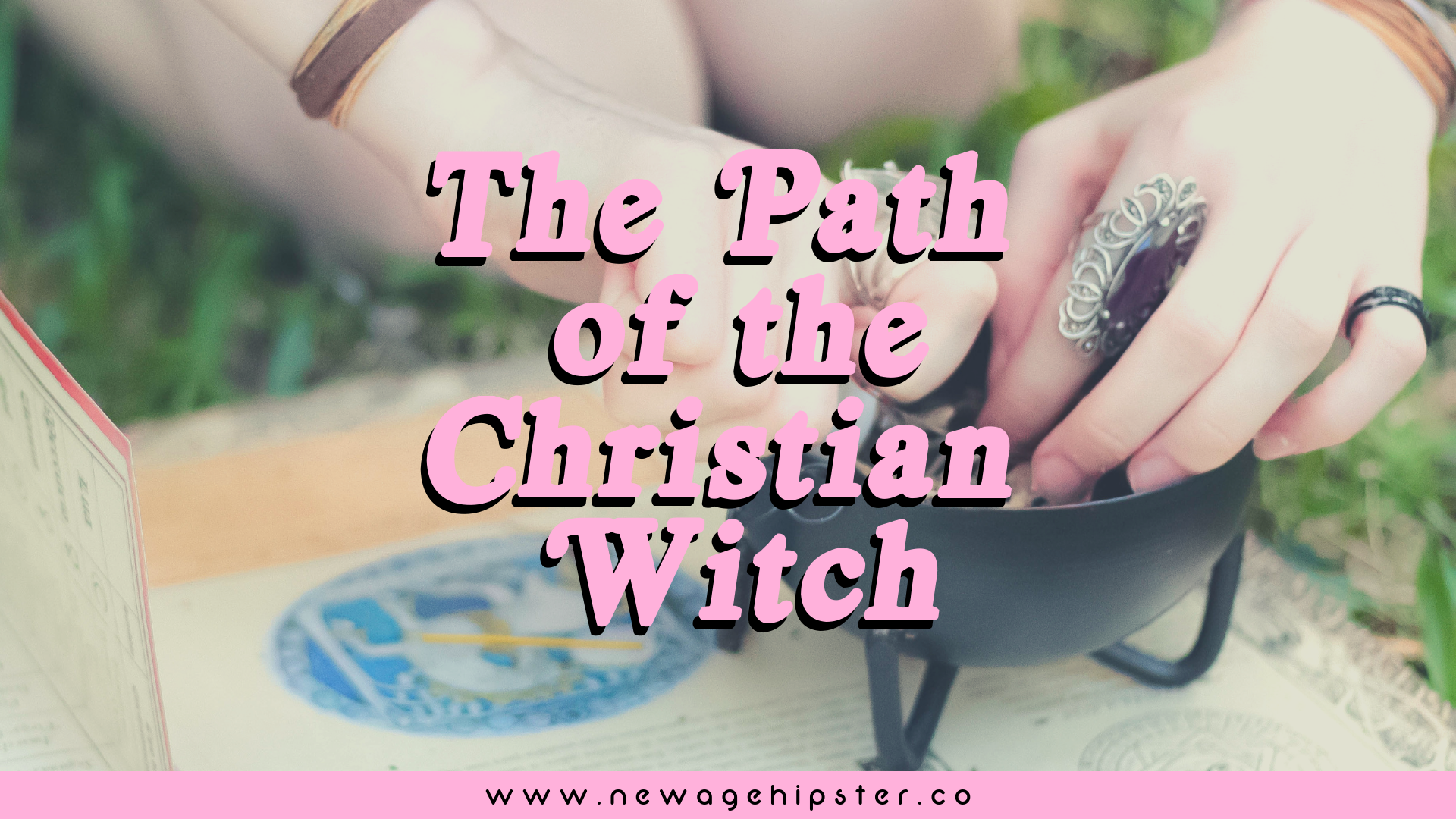 The Path of the Christian Witch