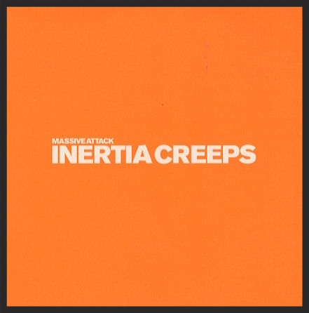 The Front Cover Of The Inertia Creeps Single Release.