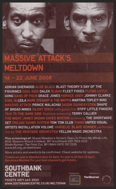 Promo poster for Massive Attack's Meltdown Festival, which was undoubtedly the highlight of their 2008 European tour.