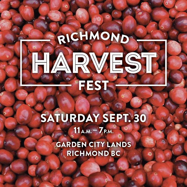 🍁Celebrate Richmond's growing community Sept 30 at Garden City Lands! 🍁Explore the website - link in profile. We can't wait to welcome fall! . . . #richmondbc #richmondcanada150 #canada150 #fallfestival #fallinrichmond #gardencitylands #dailyhive #dailyhivevan #vancitybuzz #georgiastraight #craftbeer #localbeer #localfood #sustainable #sustainablefood #chef culinarystage