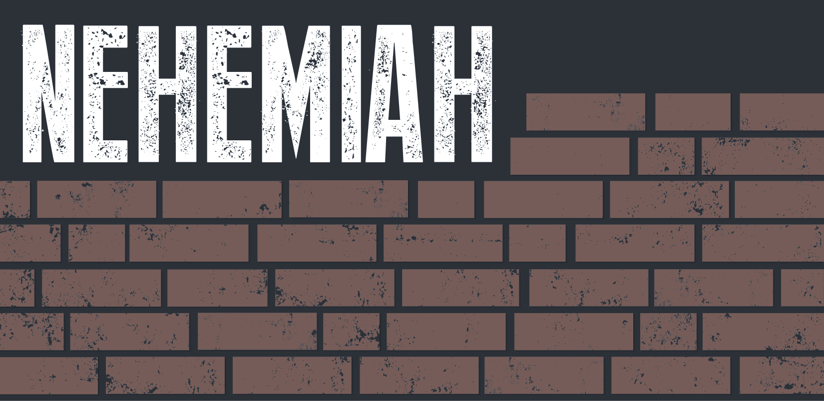 Nehemiah Bulletin Graphic-01.jpg
