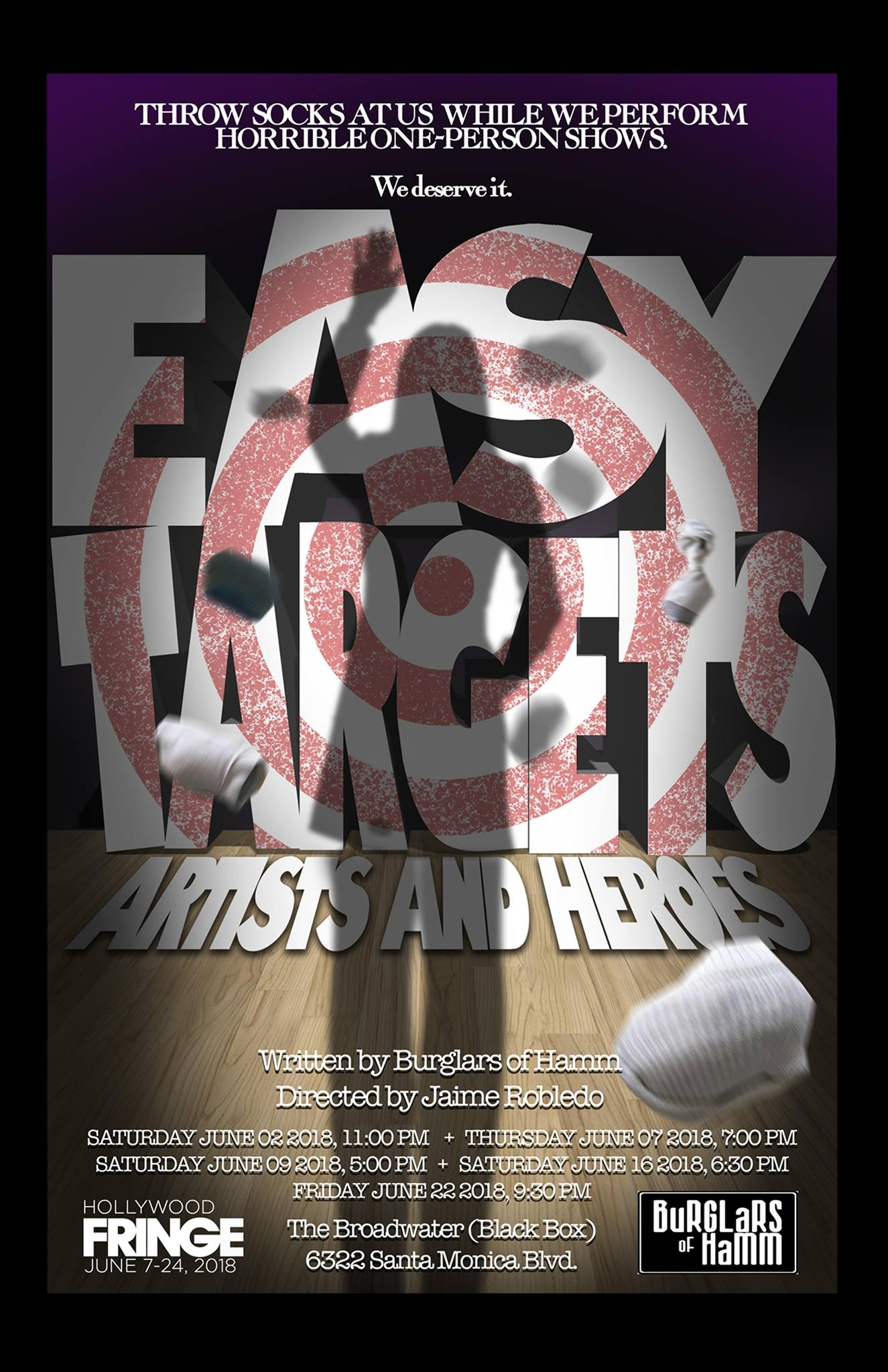 """The winner of the 2017 Hollywood Fringe Best Comedy Award returns with four new pieces, including a world premier piece starring Hugo Armstrong.EASY TARGETS is for every audience member who has sat in the dark at a bad play thinking they now know what prison must be like. It allows the audience to act out the fantasy of punishing their jailers. A satire of one-person-shows, EASY TARGETS presents 4 short solo shows and then invites the audience to show their """"appreciation"""" by pummeling the performers with rolled-up socks any time they feel bored, annoyed, patronized, manipulated, etc. Each audience of EASY TARGETS forms a pack working to remind the performers, writers and designers that if they fail to respect the audience, they will suffer the sock!   Better Lemons -""""One of the most fun evenings you will ever have at the theater...such a hoot""""   This Stage LA - """"So funny and so smart... gorgeous...relentlessly entertaining and beautifully performed.""""   Stage Raw - """"About the most fun one can have in the theatre.... exquisitely calibrated... a genuinely hilarious production, and a Fringe must-see."""" (Top Ten)   Gia On The Move - """"The most fun you will have at Fringe...So creatively absurd is the comedy and so galvanizing is the writing, directing and performances... you may be in jeopardy of spending an entire pay day check on socks! Brilliant!""""   See It Or Skip It -""""Oh my Goodness, I had so much fun... I cried because I was laughing so hard...If you can get a ticket to this, you won't be disappointed... a must-see.... just go, get there!""""   fringereview.com - """"Brilliant comedic minds... razor-sharp... tight and astute performances... by golly, you just want to knock Clark Gable's hat off his dumb head""""   ScopingLA - """"Want to get that pent up aggression out of your system...? ' Easy Targets'at Sacred Fools is here for you... incredibly entertaining...these talented actors are eager to see what your pitching arm can deliver. Come at 'em!""""   Haunting - """"Masterful blend """