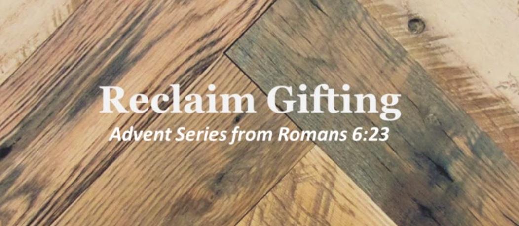 Reclaim Gifting.JPG