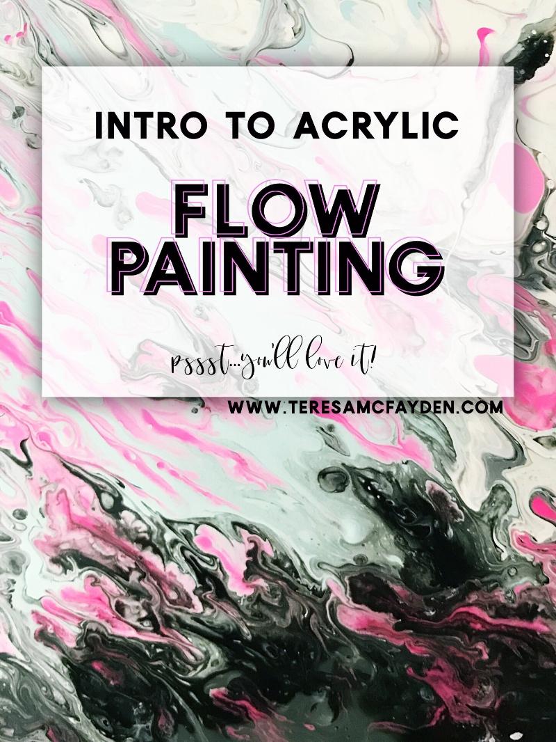 Intro to Flow Painting w/Teresa McFayden