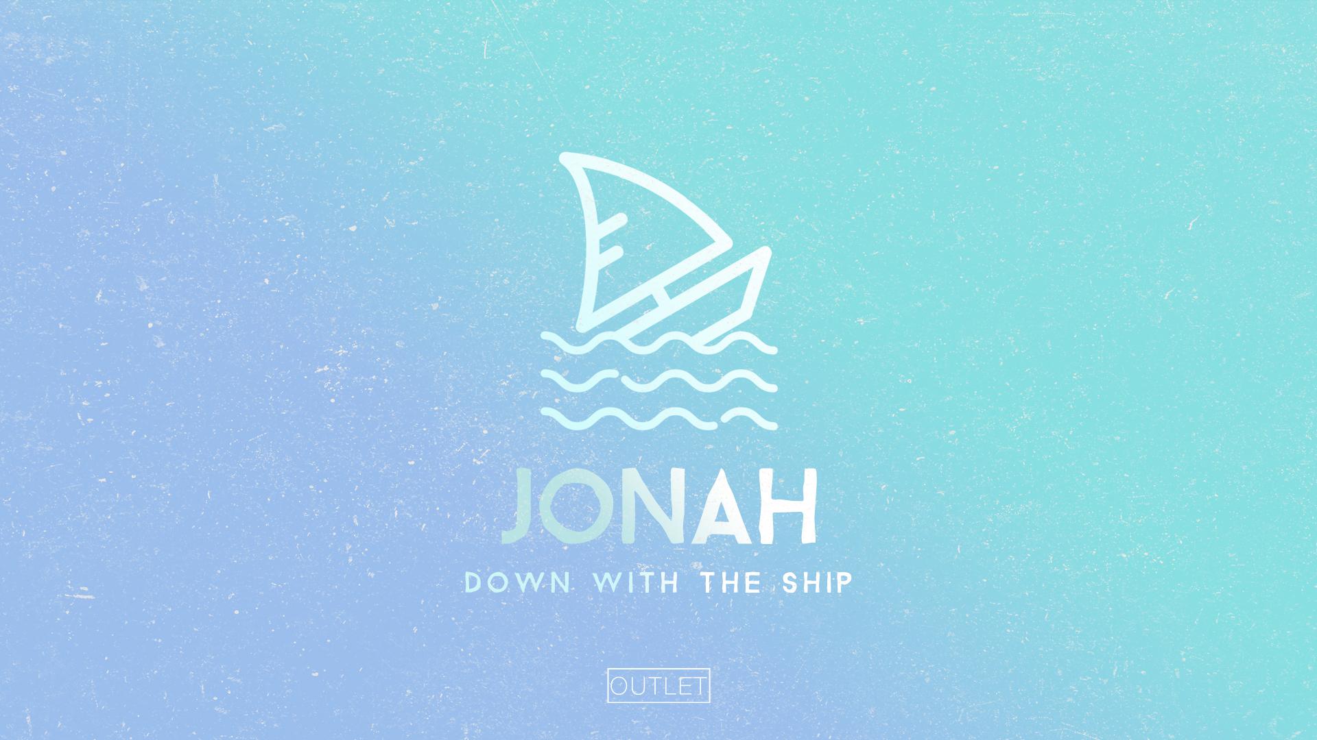 Jonah - Down with the ship.jpg
