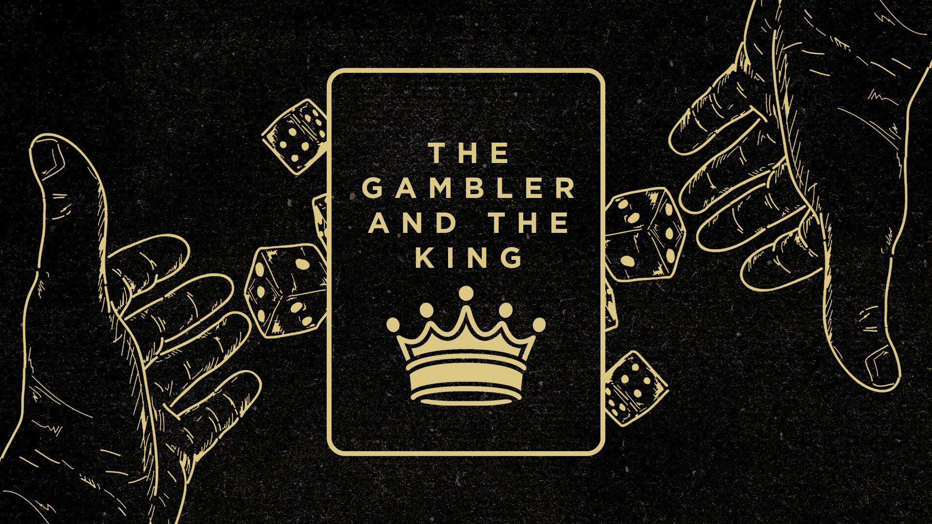 2019-05-09-The-Gambler-and-The-King-1920-1080.jpg