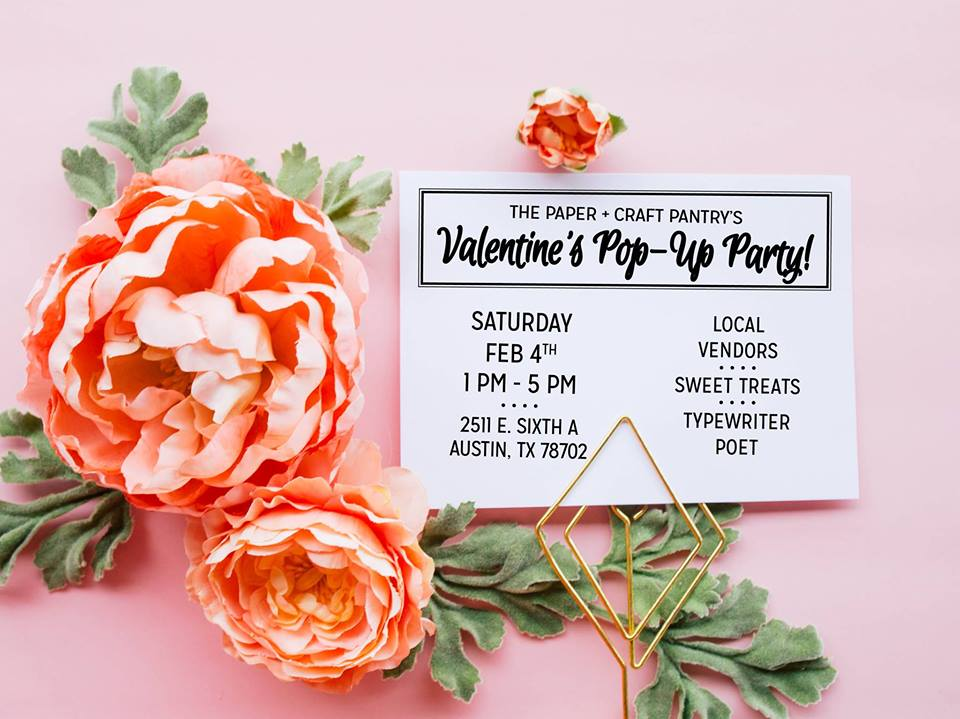 Paper Craft Pantry Valentine's Pop Up Party