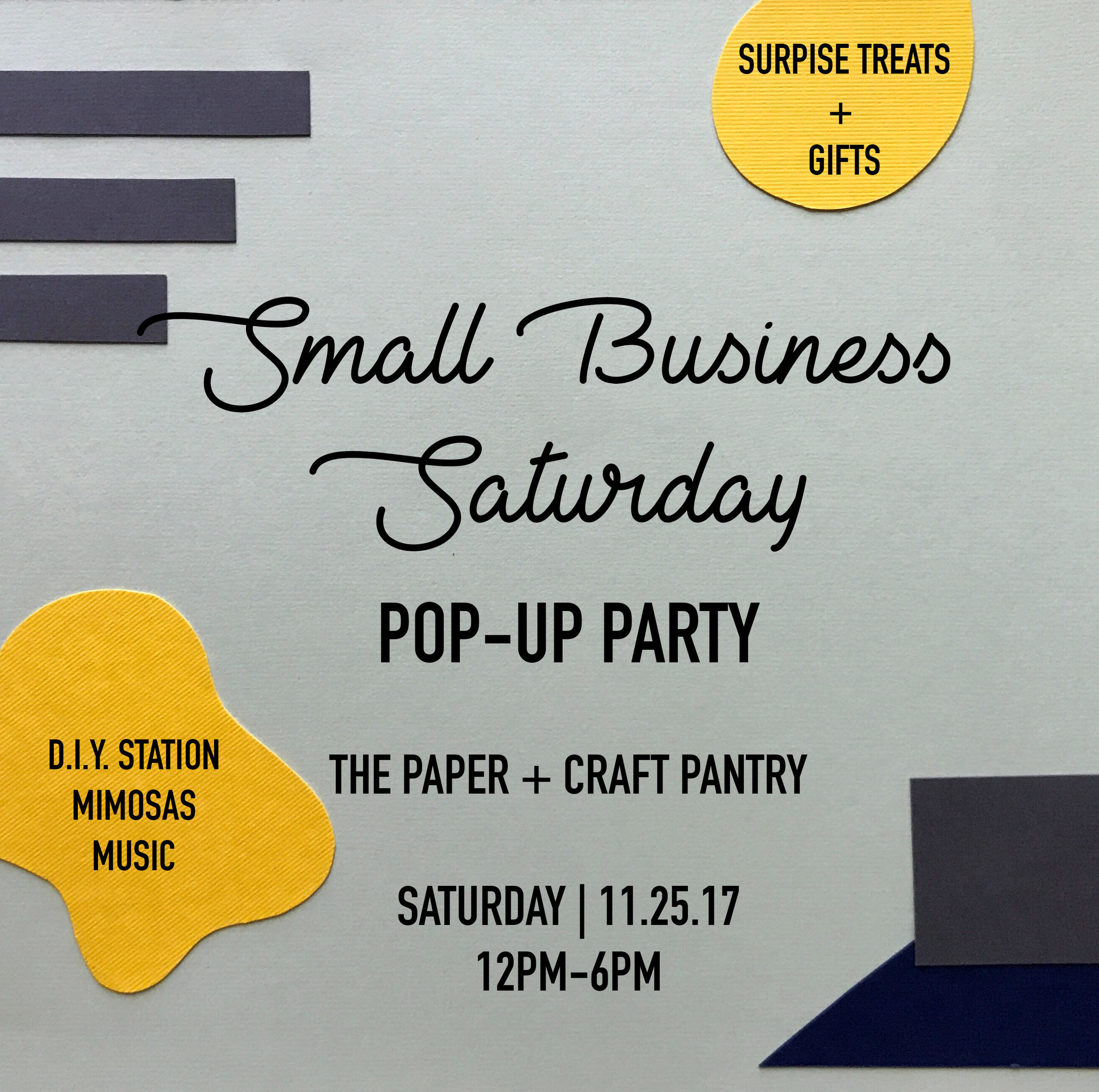 The Paper + Craft Pantry 2017 American Express Small Business Saturday Pop Up