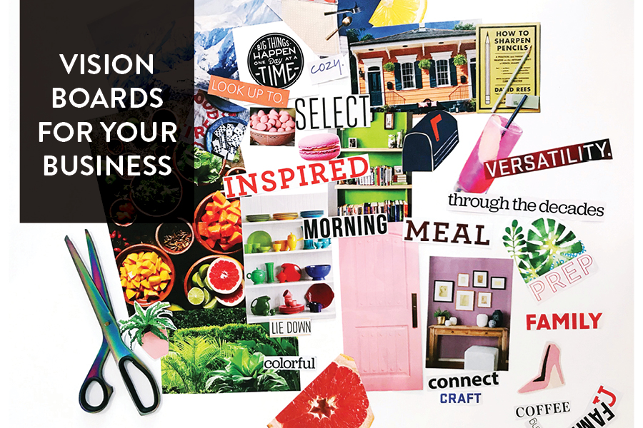 Paper Craft Pantry Austin Small Business Blog: Vision Boards For Your Small Business
