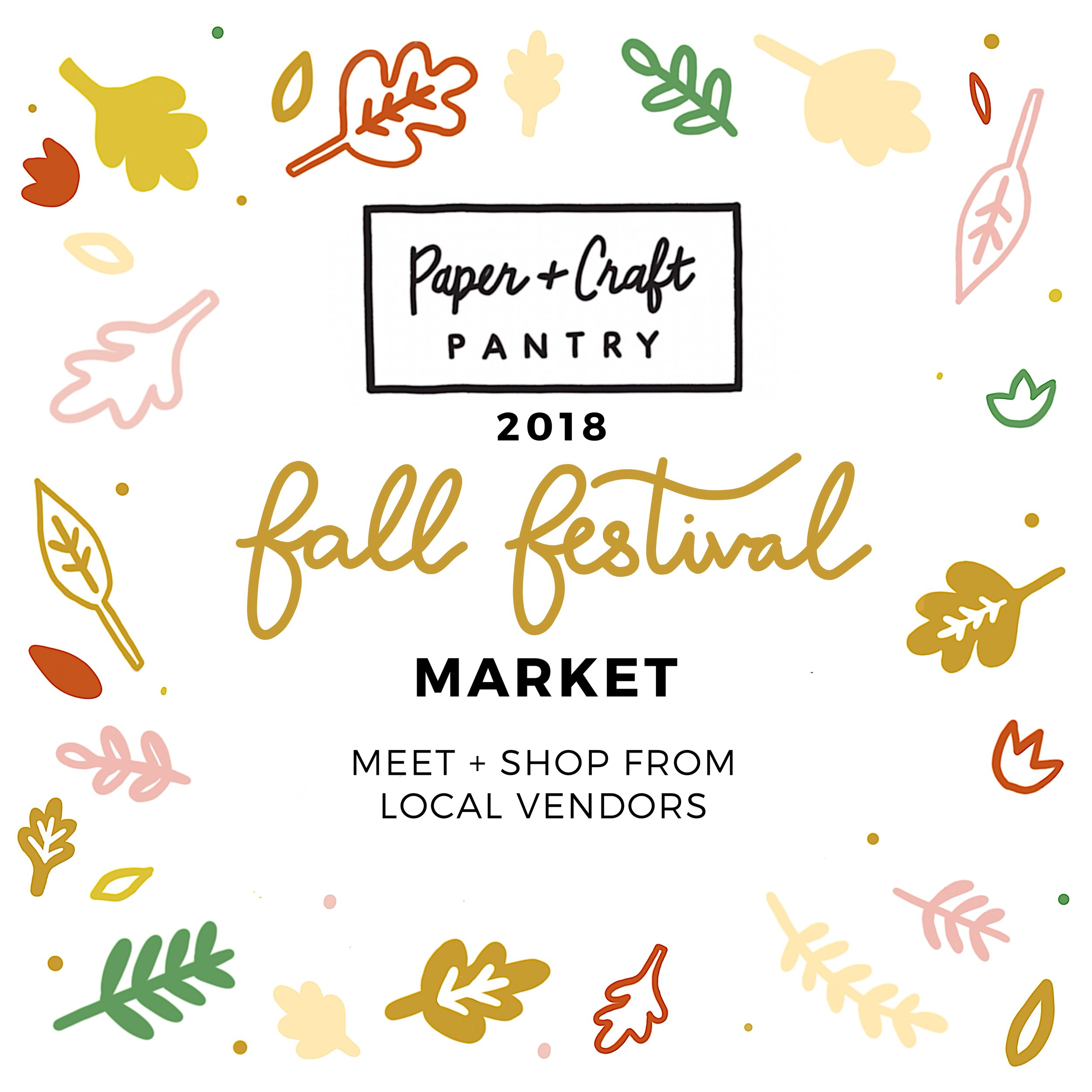 The Paper + Craft Pantry Fall Festival Market featuring local small business owners.