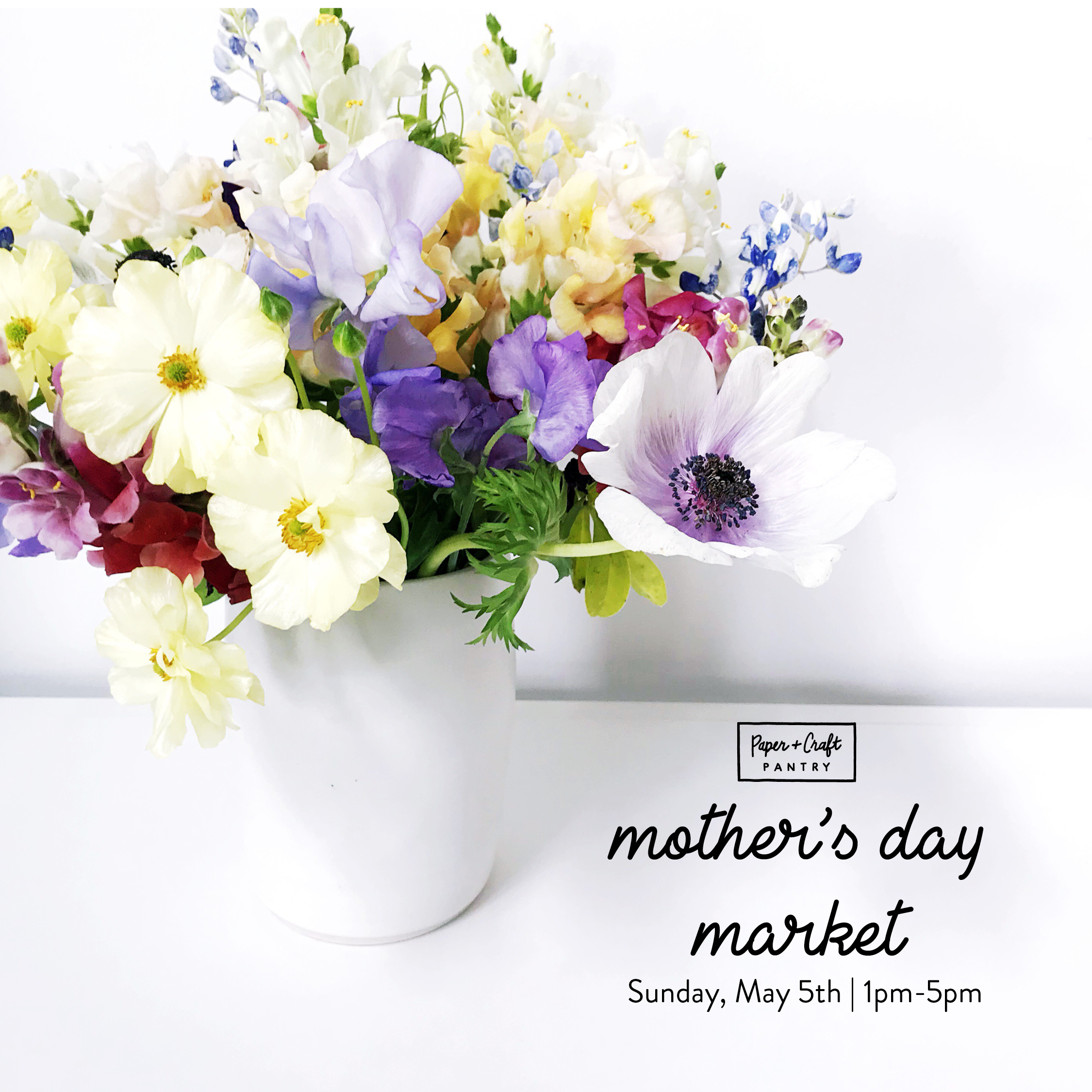 The Paper + Craft Pantry annual Mother's Day Market is here!