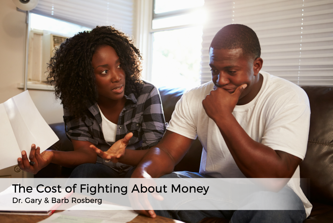 cost-of-fighting-about-money-audio-podcast-americas-family-coaches-gary-barb-rosberg