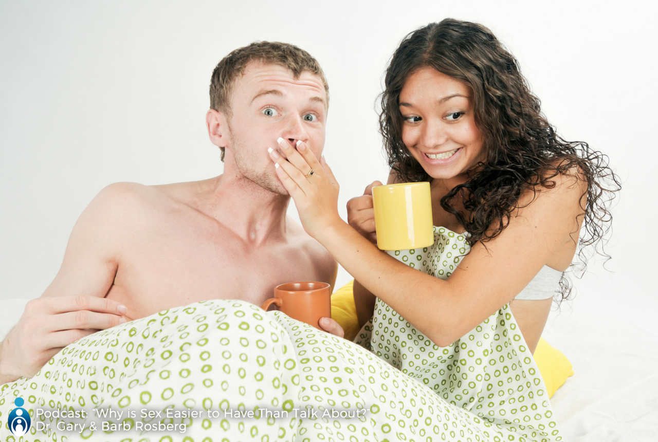 sex-easier-than-talk-couple-in-bed-audio-podcast-americas-family-coaches-gary-barb-rosberg