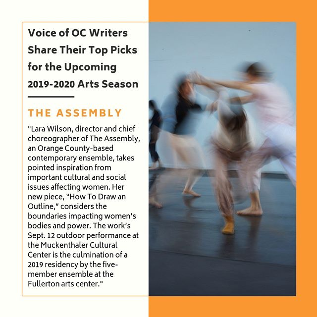 Thanks to @voiceofoc for including the upcoming performance by our resident dance company, The Assembly, as a top pick in their 2019-2020 season preview!  #muckenthaler #theassembly #contemporarydance #boundaries #voiceofoc #orangecountyarts #orangecountydance #fullertondance