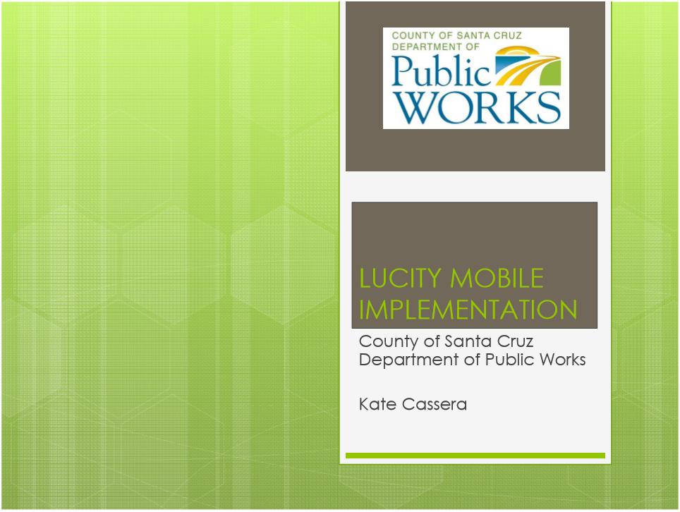 Kate Cassera - Santa Cruz County Public Works