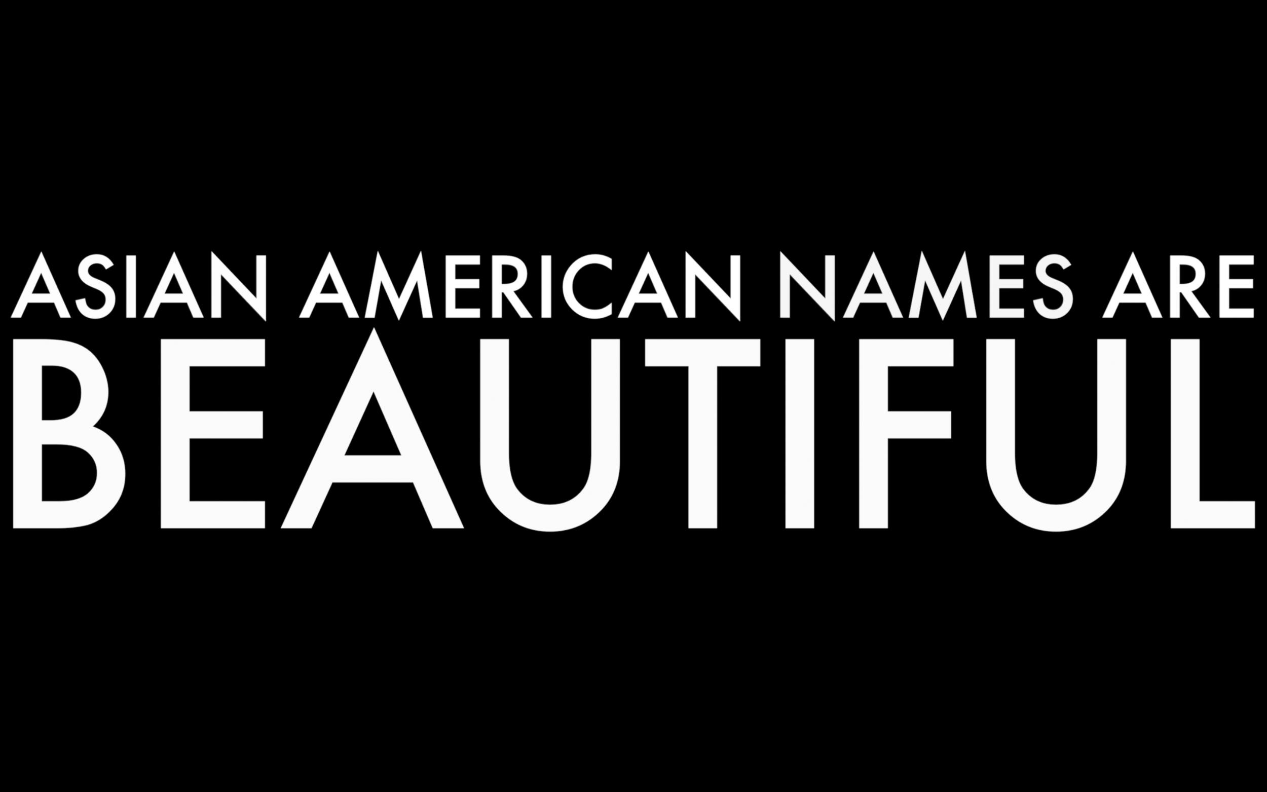 YOO_ASIAN_AMERICAN_NAMES_ARE_BEAUTIFUL_001.png