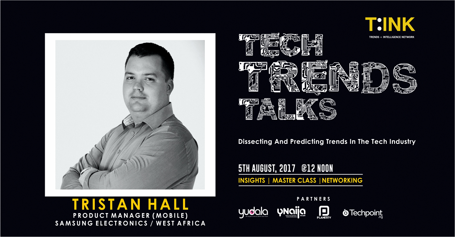 Tristan Hall, Product Manager (Mobile), Samsung electronics, West Africa