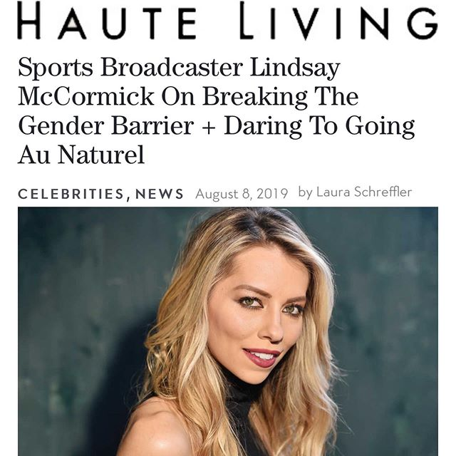 """My primary reason for the switch was my health, but as I started the process of switching brands, I discovered companies truly trying to make a difference, oftentimes led by powerful women."" Thank you, @hauteliving for this beautiful piece. Article by: @laurainwonderland__ ✨ Photography by: @bkheadshots  Full interview here https://hauteliving.com/2019/08/sports-broadcaster-lindsay-mccormick-breaks-gender-barrier/673069/ or located in Instagram story."
