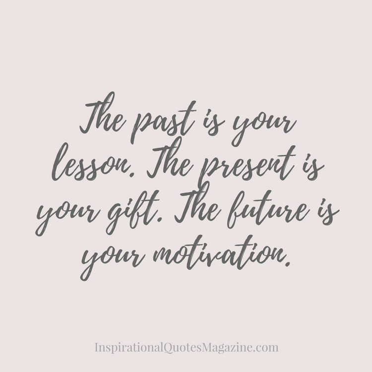 the-past-is-your-lesson-inspirational-quote-about-life-2.png