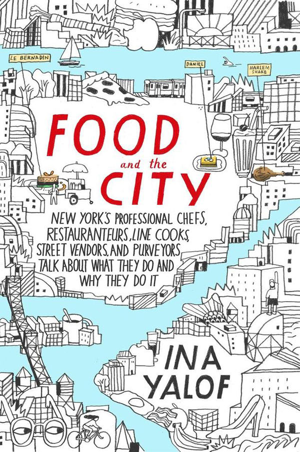 """Ina Yalof has authored a new book, called """"Food and the City"""""""