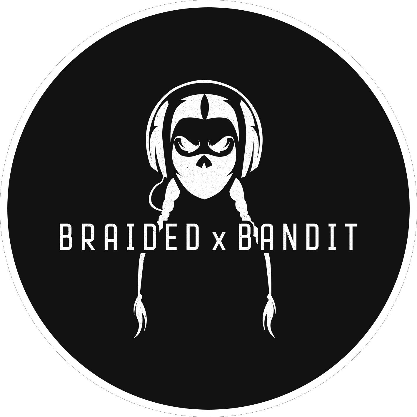 BRAIDEDxBANDIT