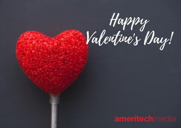 Happy Valentine's Day from your friends at Ameritech Media!