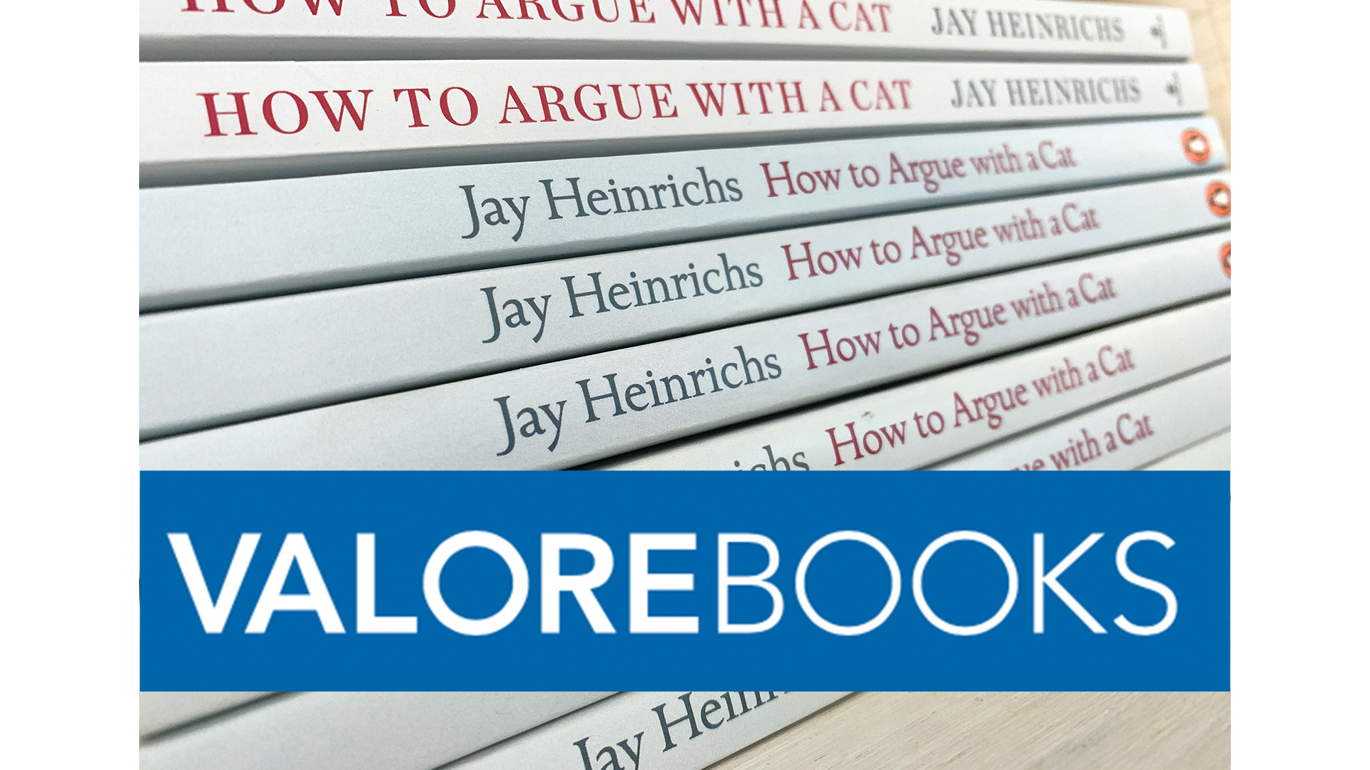 Valore Books | How To Argue With A Cat