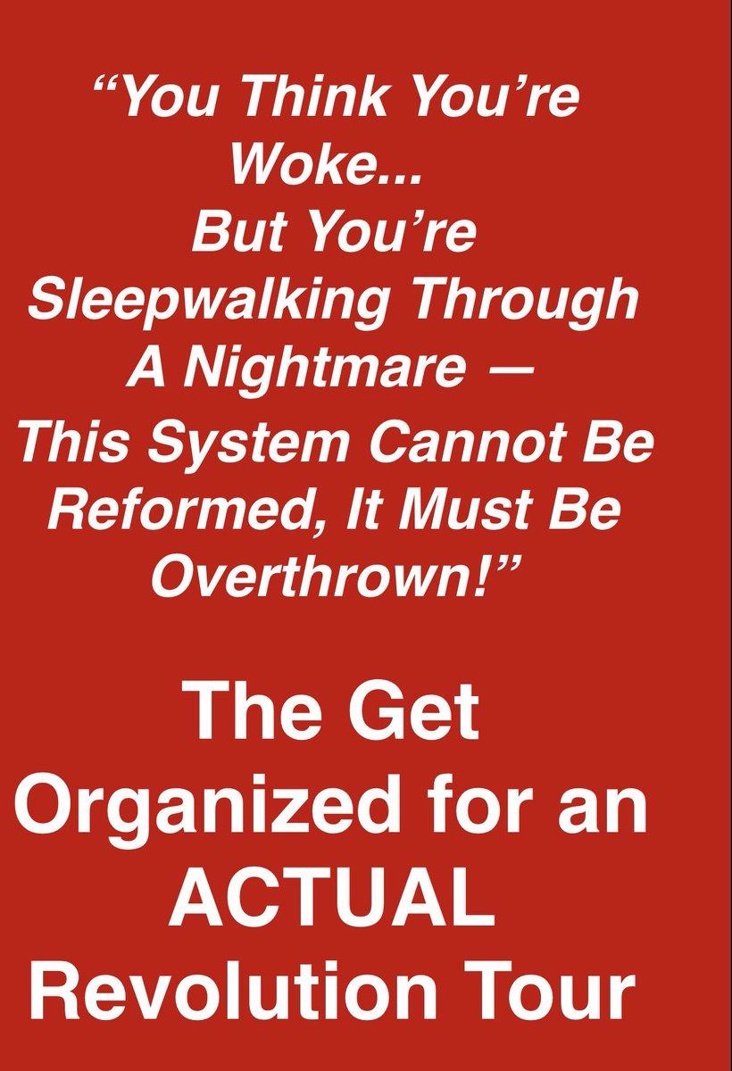 Get organized for an actual revolution tour.jpg