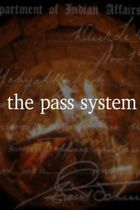 The Pass System.jpg