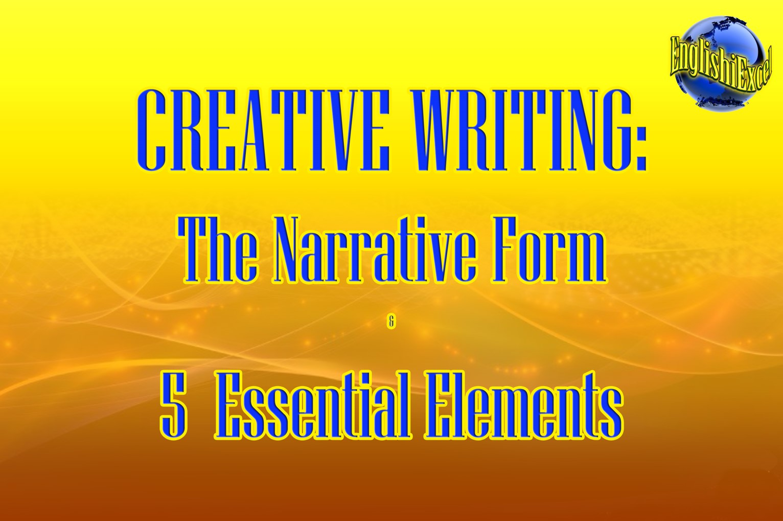 Unit 1: Narrative Form & 5 Essential Elements - https://ed.ted.com/on/dbEyMTNv