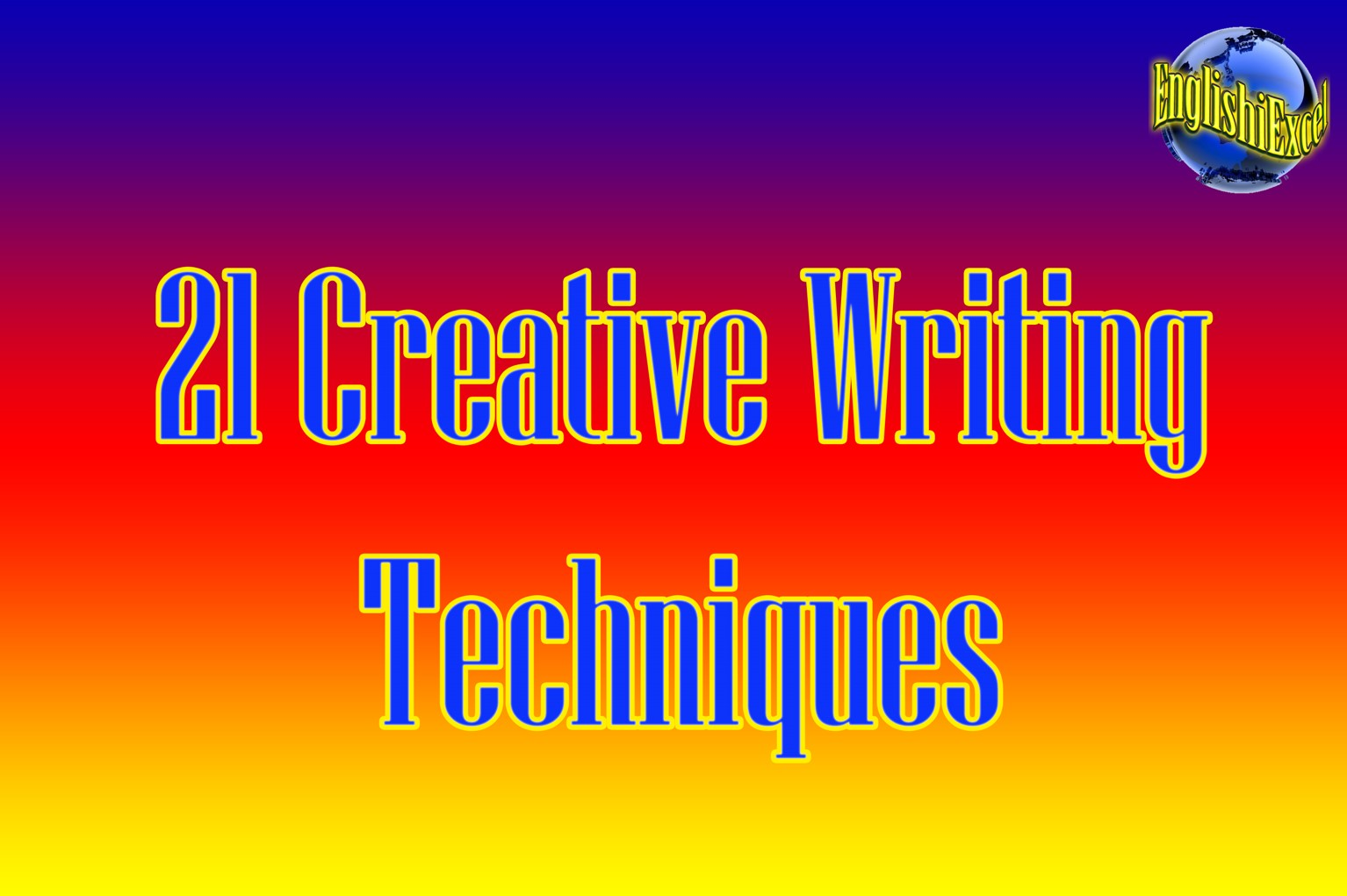 Unit 2: 21 Creative Writing Techniques - https://ed.ted.com/on/yt2WUOhZ