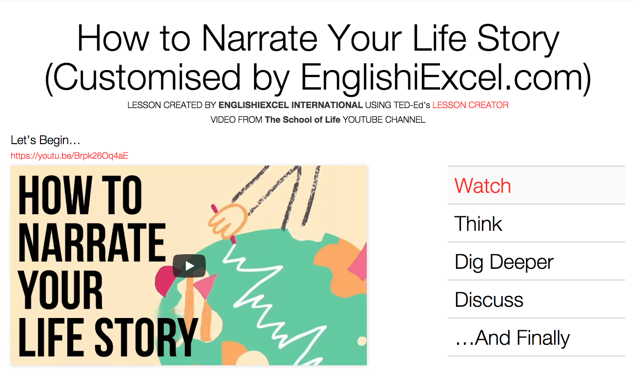 Unit 4: How to Narrate Your Life Story - https://ed.ted.com/on/bpccFCFr