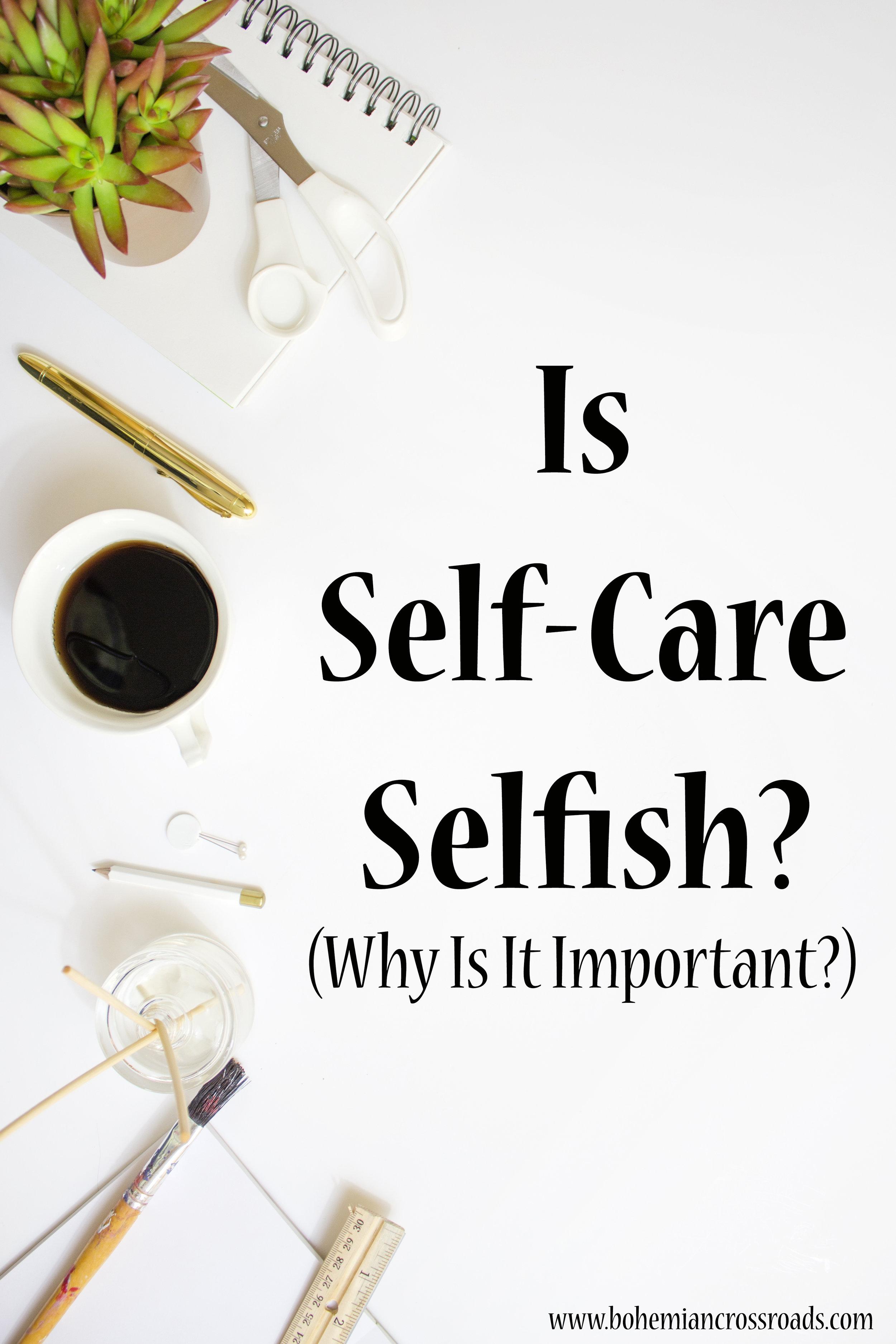 Self-Care-Selfish.jpg