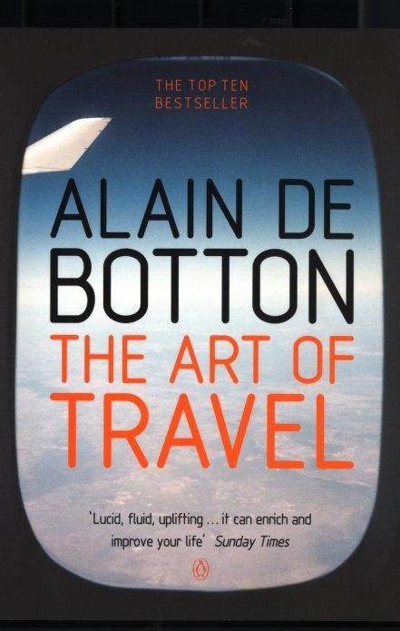 Alain de Botton's The Art of Travel
