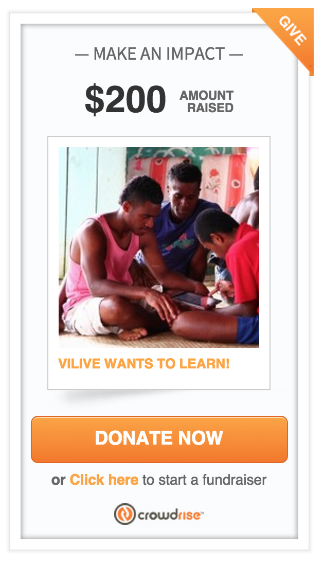 Crowdrise fundraiser for Vilive, Nakavika, Fiji
